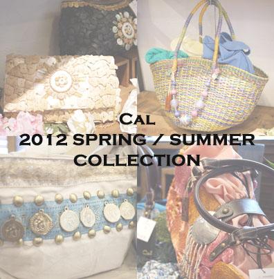 バッグブランド Cal(カル) 2012春夏コレクションテーマ発表会